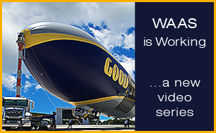 A series of videos where users describe how WAAS has made a difference in their daily operations.