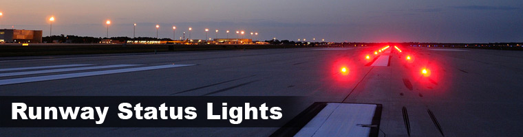 Production Sites. Runway Status Lights ...