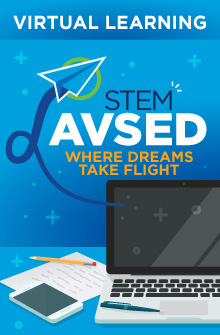 Virtual Learning STEM AVSED Where Dreams Take Flight