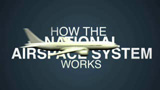 How Does the National Airspace System (NAS) Work