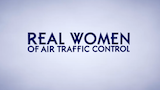 Real Women of Air Traffic Control