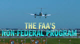 The FAA's Non-Federal Program