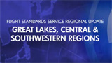 Flight Standards Service Regions: Great Lakes, Central, Southwestern