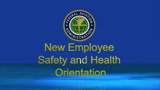New Employee Safety and Health Orientation