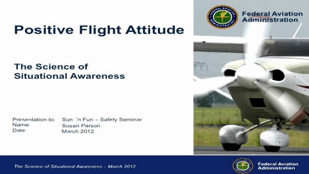 Be Aware Have a Positive Flight Attitude