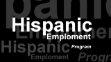 Hispanic Employment Program - HEP