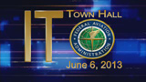 IT Town Hall, June 6, 2013