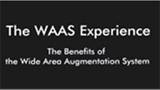 The WAAS Experience – The Benefits of the Wide Area Augmentation System