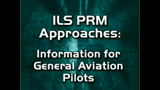 ILS/PRM Approach for General Aviation