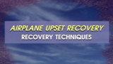 Airplane Upset Recovery, Part 2